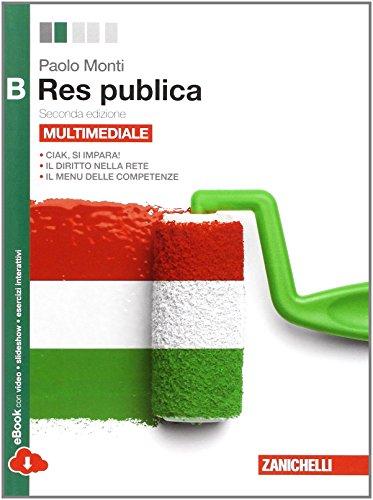 Res pubblica. Vol. B. Per le Scuole superiori. Con espansione online