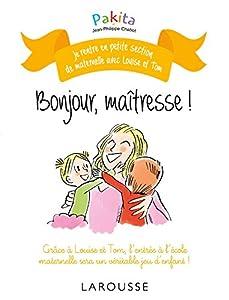 """Afficher """"Bonjour maîtresse !"""""""
