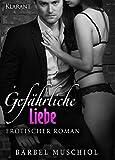 Gef�hrliche Liebe. Erotischer Roman (Gef�hrliche Fesseln 4) Bild