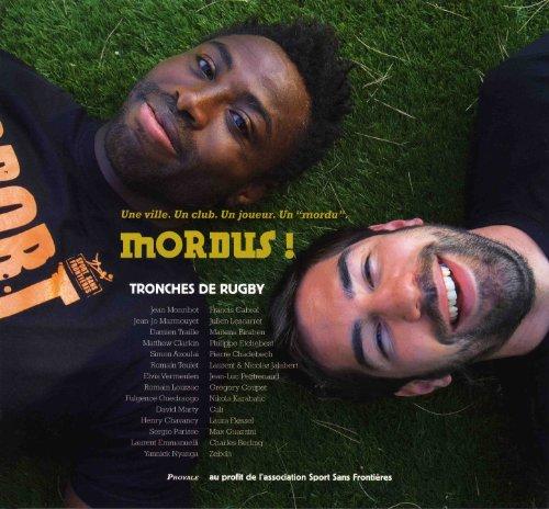 Tronches de rugby : Mordus !