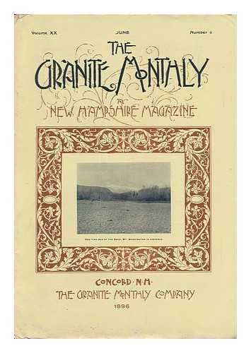 The Granite Monthly: a New Hampshire Magazine, Volume XX, June 1896, Number 6