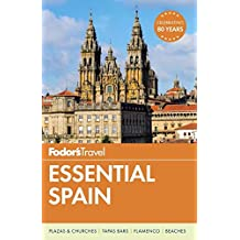 Fodor's Essential Spain (Full-color Travel Guide, Band 1)