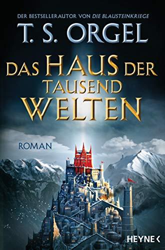 Das Haus der tausend Welten: Roman