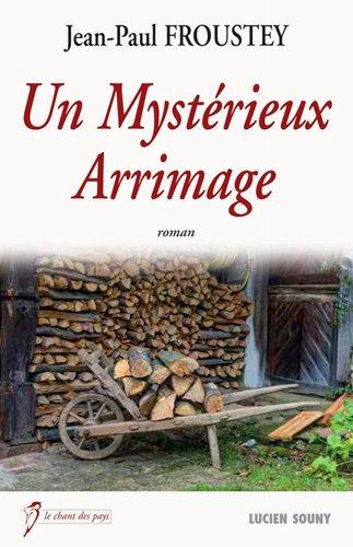 MYSTERIEUX ARRIMAGE