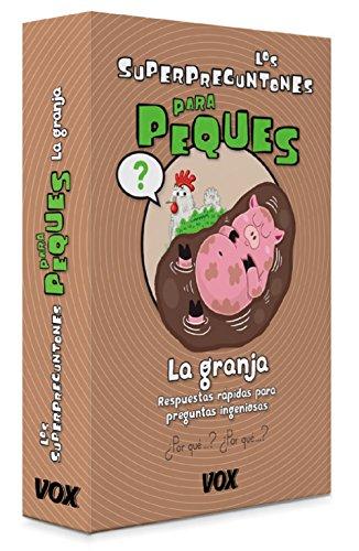Los Superpreguntones para peques. La granja (Vox - Infantil / Juvenil - Castellano - A Partir De 5/6 Años) por Larousse Editorial