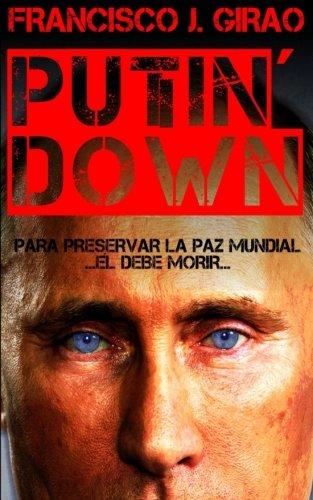 Putin' Down por Francisco J. Girao