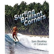Surfing Brilliant Corners by Sam Bleakley (2010-07-06)