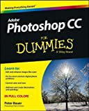 Photoshop CC For Dummies by Bauer, Peter Published by For Dummies 1st (first) edition (2013) Paperback