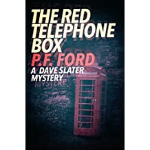 The Red Telephone Box (Dave Slater Mystery Series Book 5)