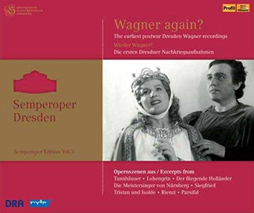Wagner Again?/Semperoper Vol.3 [Import allemand]
