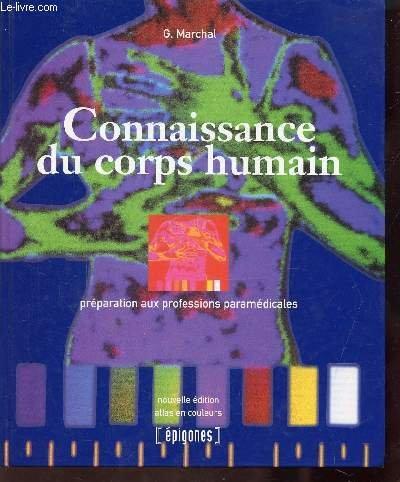 Connaissance du corps humain. Préparation aux professions médicales, 8ème édition par X Hoff