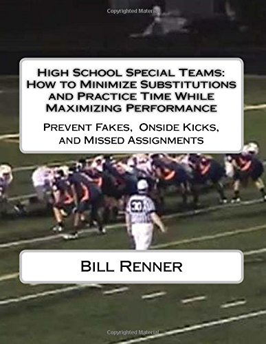 high-school-special-teams-how-to-minimize-substitutions-and-practice-time-while-maximizing-performan