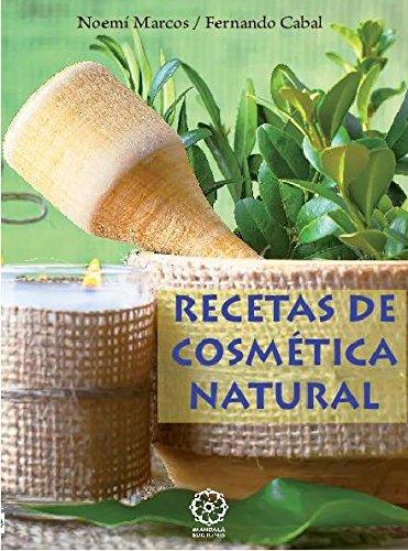 Recetas de Cosmetica Natural por Fernando Cabal