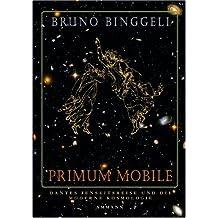 Primum mobile: Dantes Jenseitsreise und die moderne Kosmologie