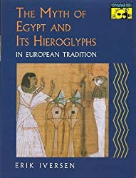 The Myth of Egypt and Its Hieroglyphs in European Tradition by Erik Iversen (1993-10-04)