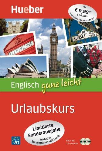 Englisch ganz leicht Urlaubskurs - Limitierte Sonderausgabe: inklusive Sprachtrainer mit Musik /...