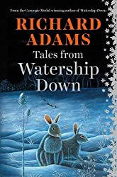 Tales from Watership Down by Richard Adams (2015-10-01)