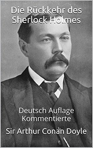 Buchseite und Rezensionen zu 'Die Rückkehr des Sherlock Holmes - Deutsch Auflage - Kommentierte' von Sir Arthur Conan Doyle