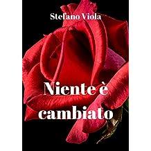 Niente è cambiato (Italian Edition)