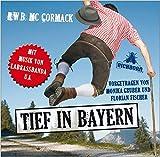 Tief in Bayern: Szenische Lesung mit Musik.
