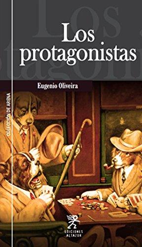 Los protagonistas por Eugenio Oliveira
