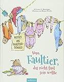 Vom Faultier, das nicht faul sein wollte: Rettet die Faultier-Schule!