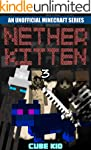 Minecraft: Nether Kitten: Book 3 (An...