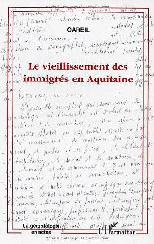 Le vieillissement des immigrés en Aquitaine
