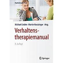 Verhaltenstherapiemanual (Psychotherapie: Praxis)