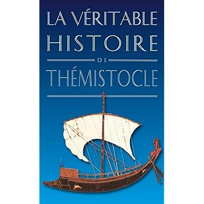 La Véritable Histoire de Thémistocle (La Véritable Histoire de... t. 14)