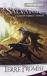 Les Royaumes oubliés - La Légende de Drizzt, tome 3 : Terre promise