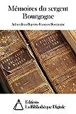 Mémoires du sergent Bourgogne Adrien-Jean-Baptiste-François Bourgogne (annoté)
