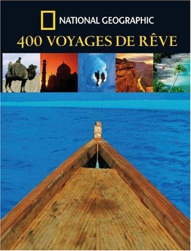400 Voyages de rêve par Keith Bellows
