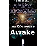 Gaian Angels, Book 1: The Weavers Awake