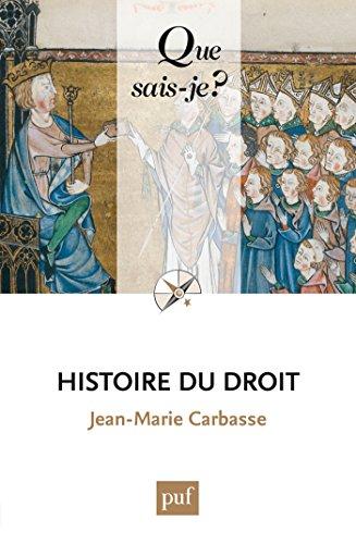 Histoire du droit: « Que sais-je ? » n° 3828 par Jean-Marie Carbasse