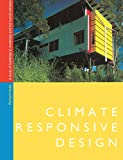 Climate Responsive Design: A Study of Buildings in Moderate and Hot Humid Climates