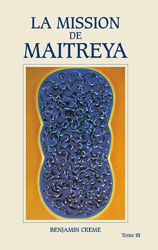 La Mission de Maitreya, tome 3