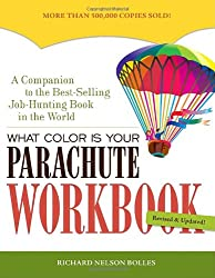 What Color Is Your Parachute? Workbook, revised: A Practical Manual for Job Hunters and Career Changers
