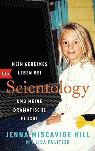 Mein geheimes Leben bei Scientology und meine dramatische Flucht (Tom Wright Bücher)