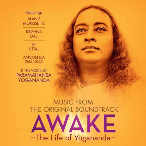 Awake: the Life of Yoaganada Ost: Music from the Original Soundtrack por Paramahansa Yogananda