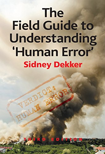 The Field Guide to Understanding 'Human Error' (English Edition)