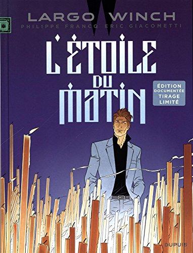 Largo Winch - tome 21 - L'toile du matin (Edition documente)