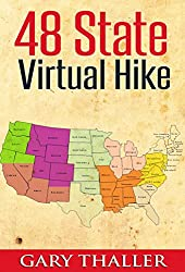 48 State Virtual Hike: The Ultimate 10,000 Step Challenge (English Edition)