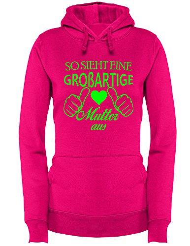 So sieht eine großartige Mutter aus - Damen Hoodie Fuchsia/Neongruen