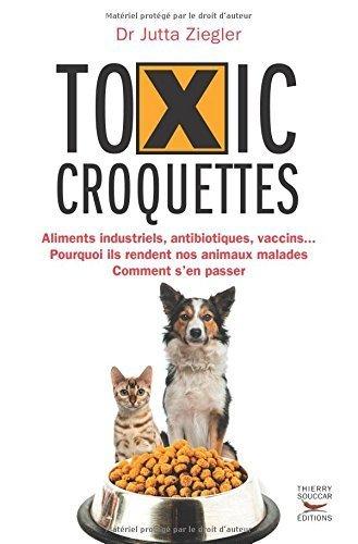 Toxic croquettes de Jutta Ziegler (22 mai 2014) Broché