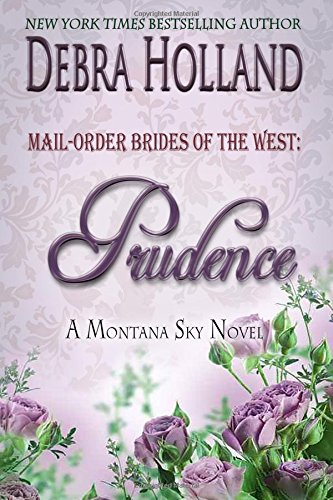mail-order-brides-of-the-west-prudence-a-montana-sky-novel-montana-sky-series