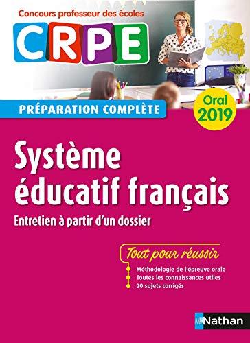 CRPE oral 2019 - Système éducatif français - Préparation complète (Concours professeur des écoles préparation à l'épreuve) par Alain Corneloup