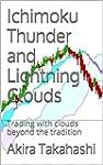 Ichimoku Thunder and Lightning Clouds...