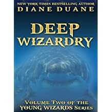 Deep Wizardry, International Edition (Young Wizards Book 2) (English Edition)