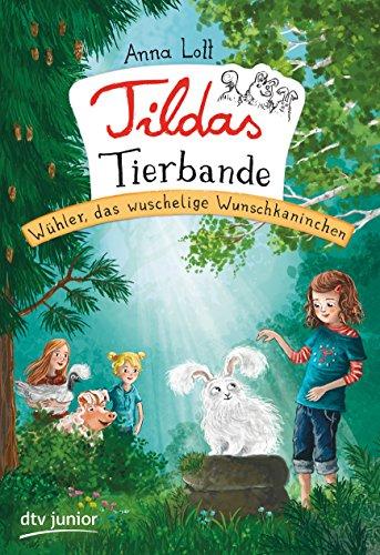 Tildas Tierbande - Wühler, das wuschelige Wunschkaninchen  Bd. 2